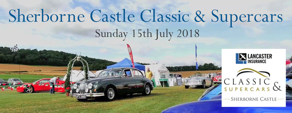 Sherborne Castle Classic & Supercars Sunday 15th July 2018
